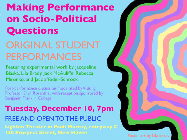 Final Performances on Socio Political Questions Poster lowres jpg Making Performance on Socio Political Questions Student Performances at Yale